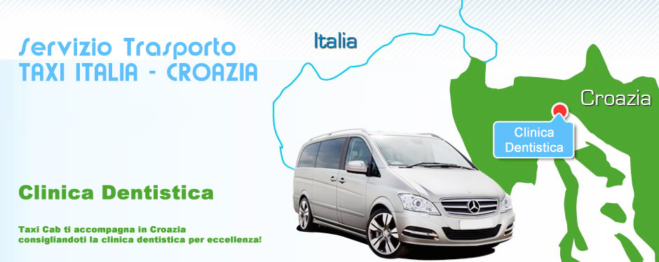 Taxi in Croazia - Clinica Dentistica